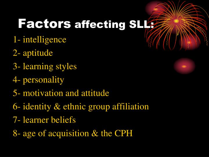 Factors affecting sll