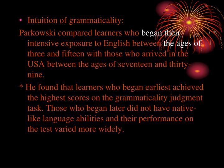 Intuition of grammaticality: