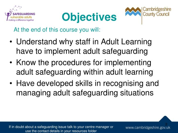Understand why staff in Adult Learning have to implement adult safeguarding