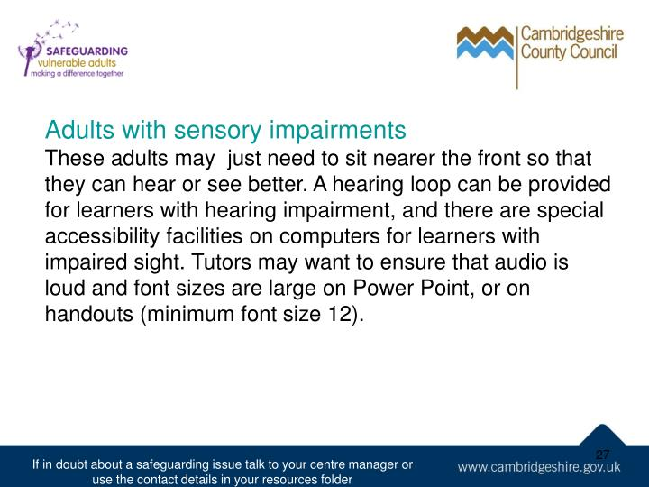 Adults with sensory impairments