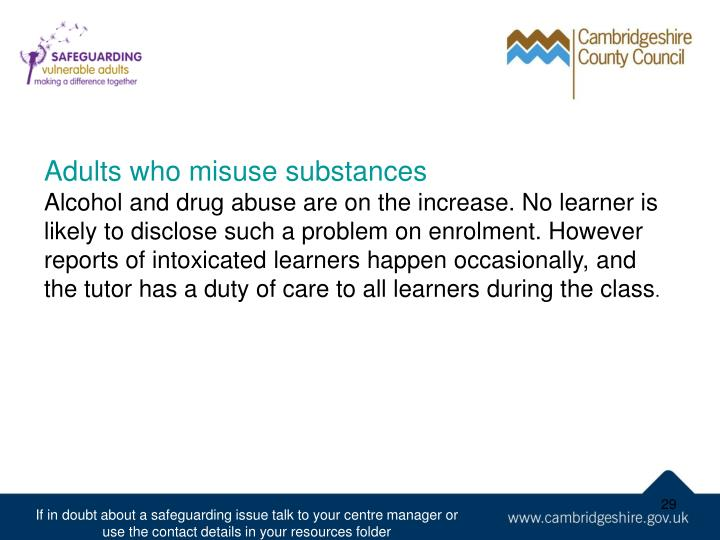 Adults who misuse substances