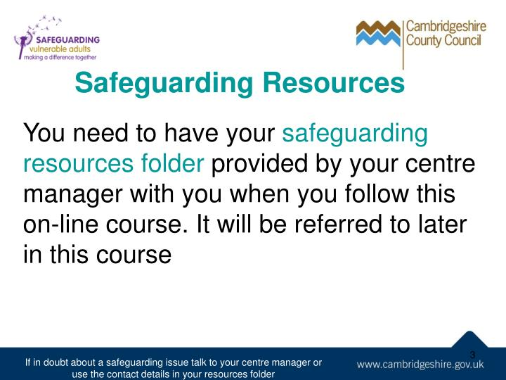 Safeguarding Resources