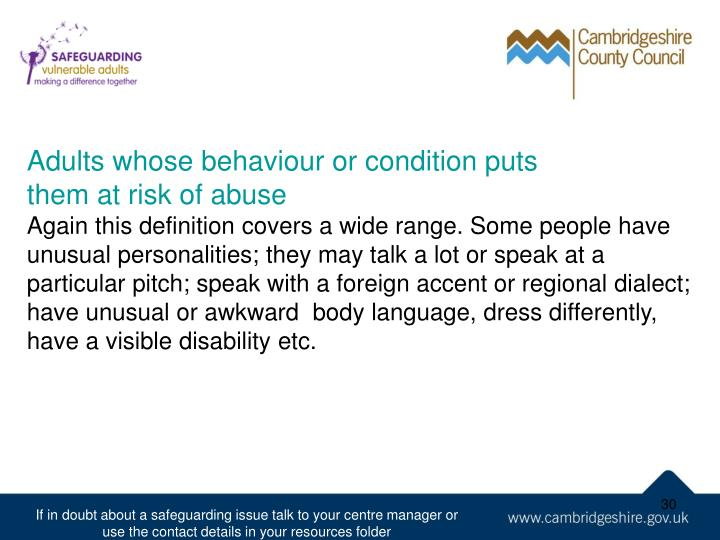 Adults whose behaviour or condition puts