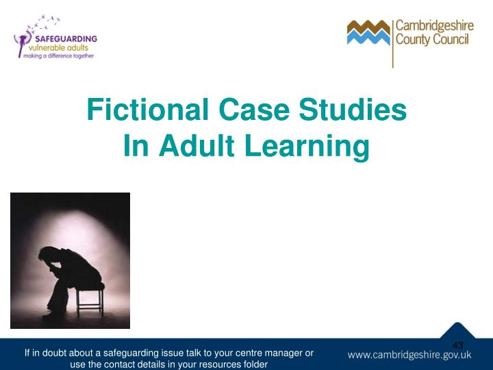 Fictional Case Studies