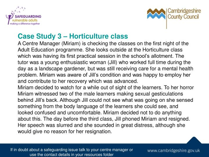 Case Study 3 – Horticulture class