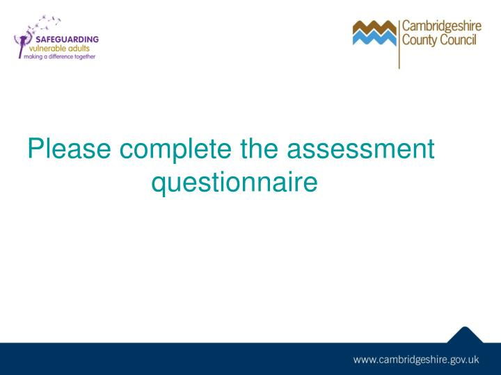 Please complete the assessment