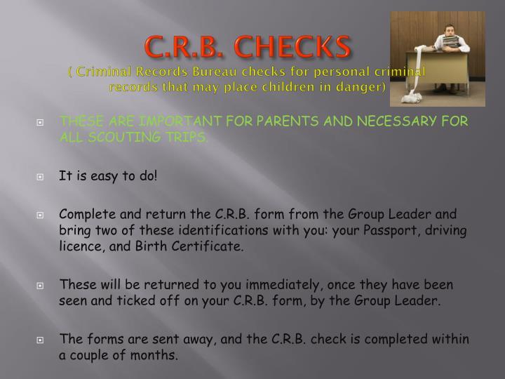 C.R.B. CHECKS