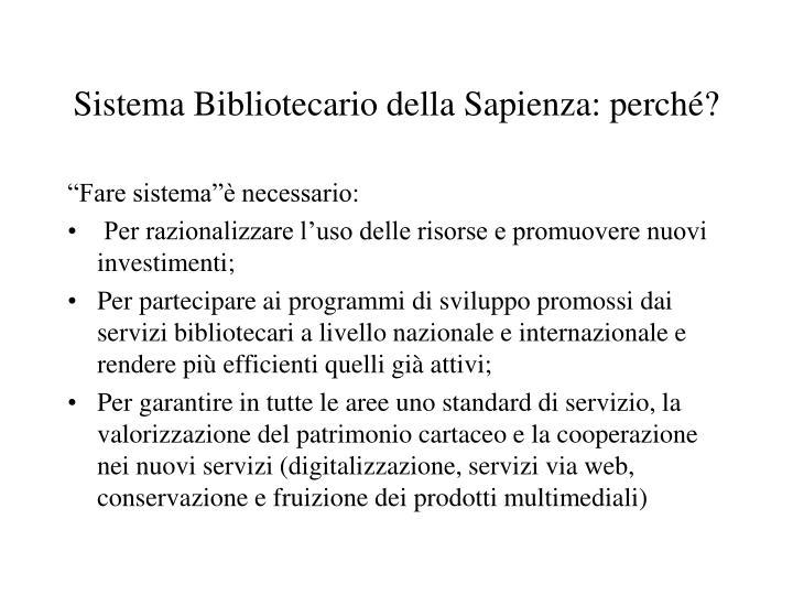 Sistema Bibliotecario della Sapienza: perché?