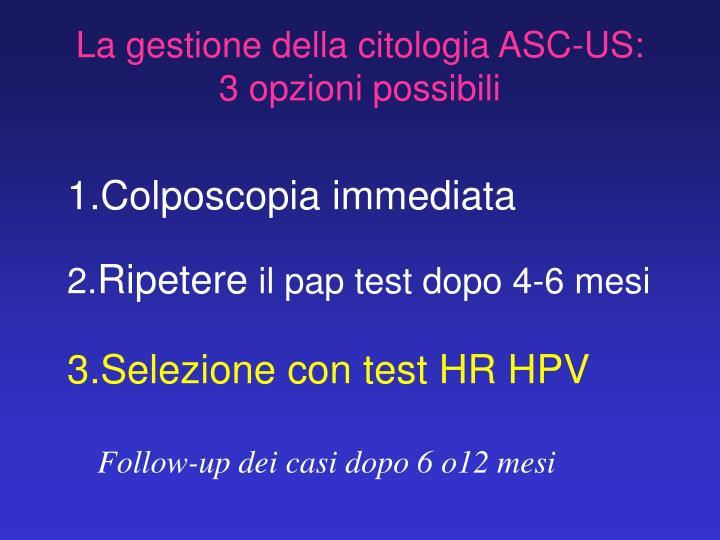 La gestione della citologia ASC-US: 3 opzioni possibili