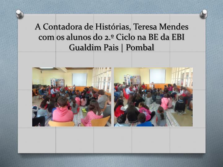 A Contadora de Histórias, Teresa Mendes com os alunos do 2.º Ciclo na BE da EBI