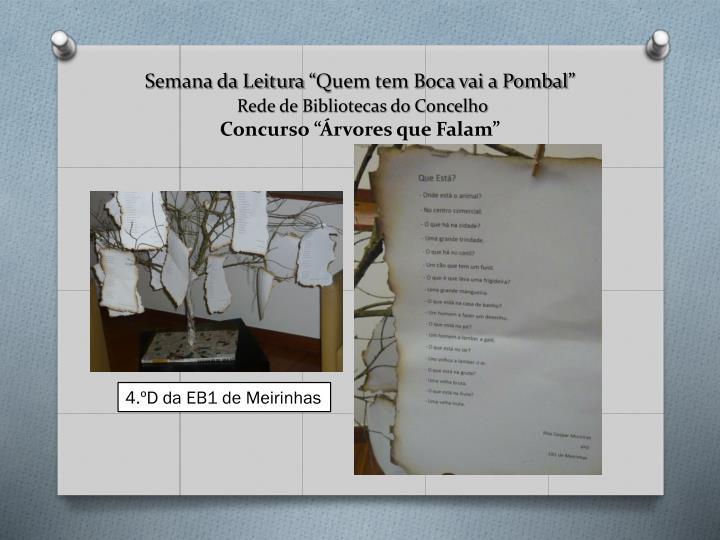 """Semana da Leitura """"Quem tem Boca vai a Pombal"""""""