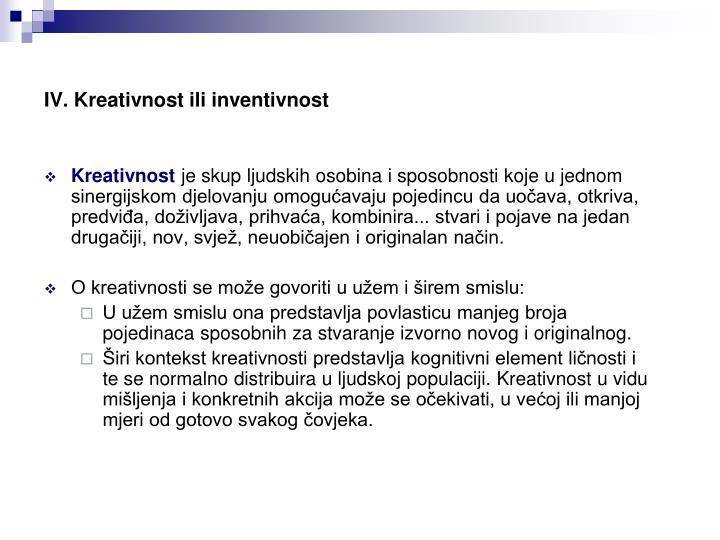 IV. Kreativnost ili inventivnost