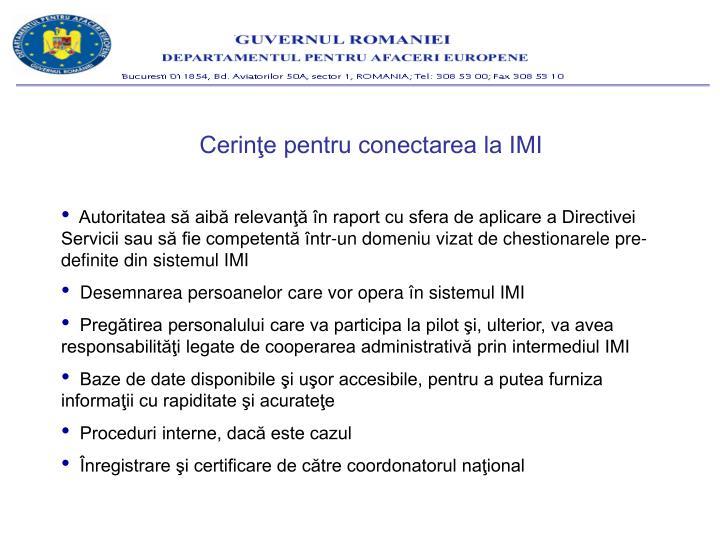 Cerinţe pentru conectarea la IMI