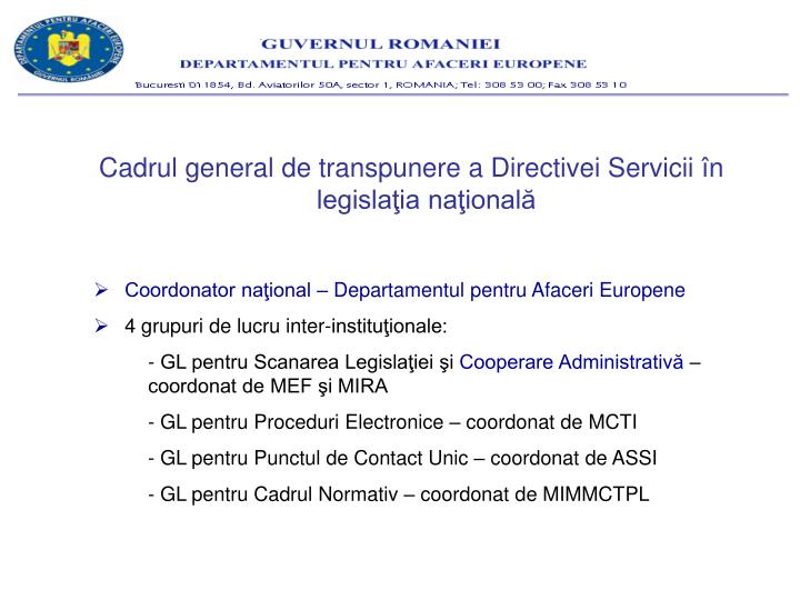 Cadrul general de transpunere a Directivei Servicii