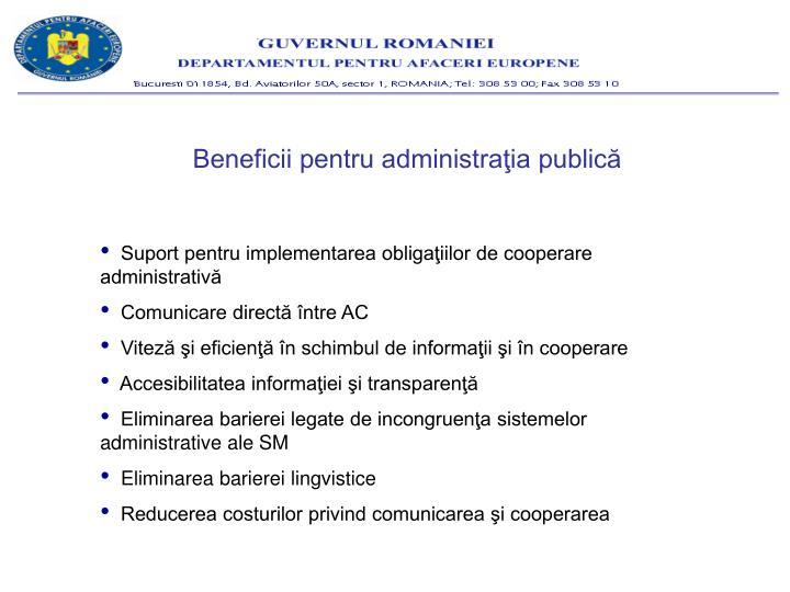 Beneficii pentru administraţia publică