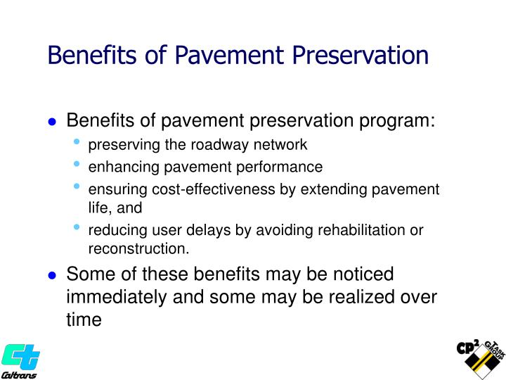 Benefits of Pavement Preservation