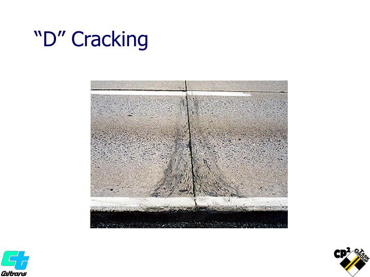 """D"" Cracking"
