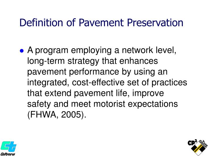 Definition of Pavement Preservation