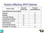 factors affecting jpcp distress
