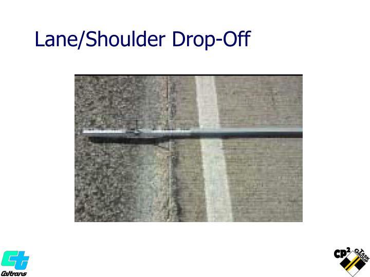Lane/Shoulder Drop-Off