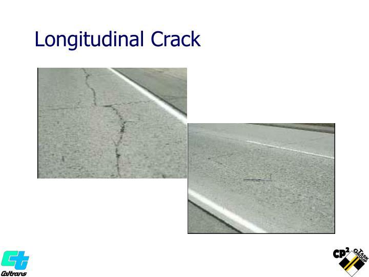 Longitudinal Crack