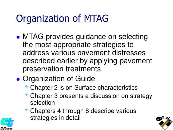 Organization of MTAG