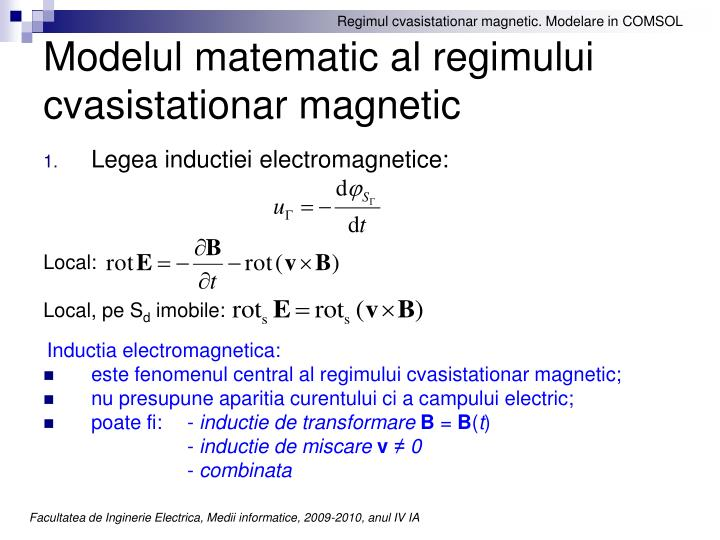 Modelul matematic al regimului cvasistationar magnetic