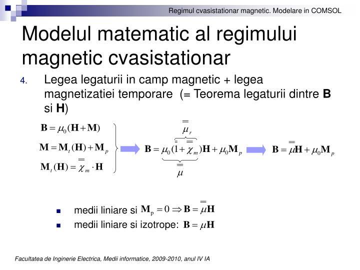 Modelul matematic al regimului magnetic cvasistationar