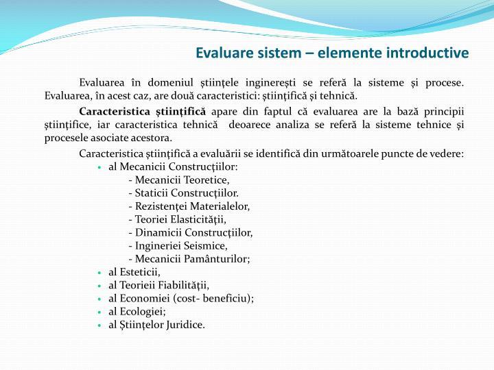 Evaluare sistem – elemente introductive