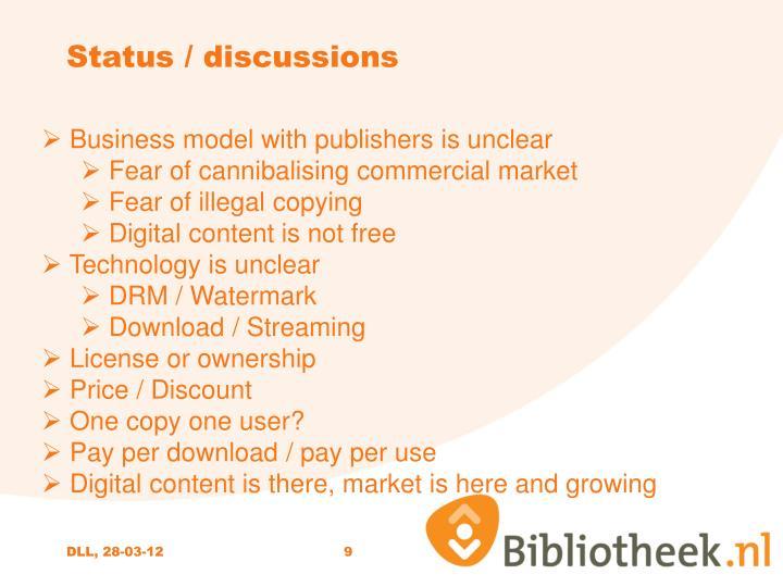 Status / discussions