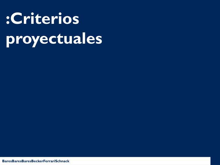 :Criterios proyectuales