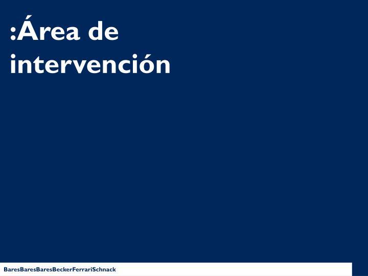 :Área de intervención