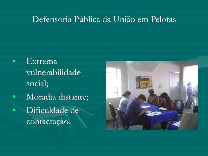 Defensoria Pública da União em Pelotas