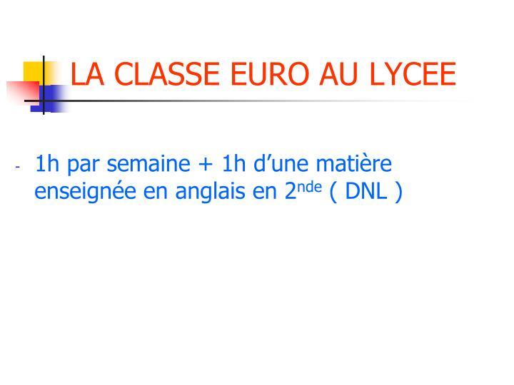 LA CLASSE EURO AU LYCEE