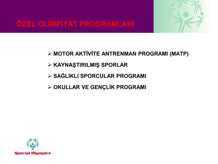 MOTOR AKTİVİTE ANTRENMAN PROGRAMI (MATP)