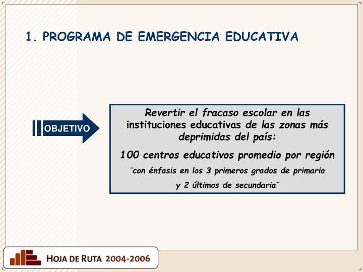 1. PROGRAMA DE EMERGENCIA EDUCATIVA