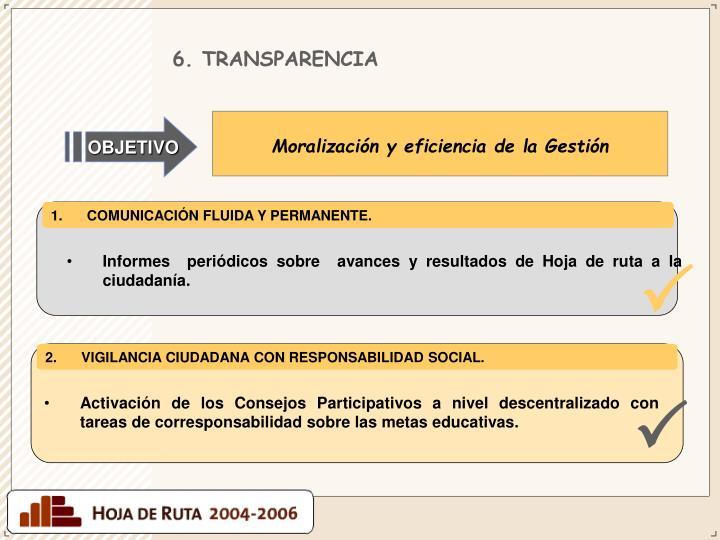 6. TRANSPARENCIA