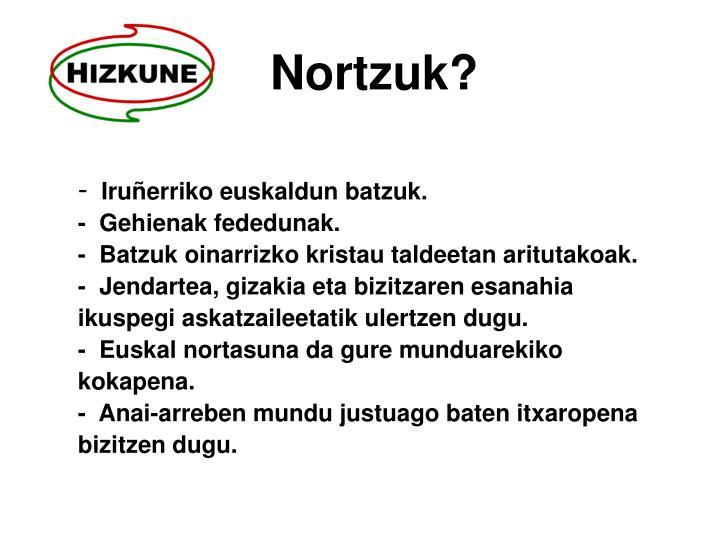 Nortzuk?