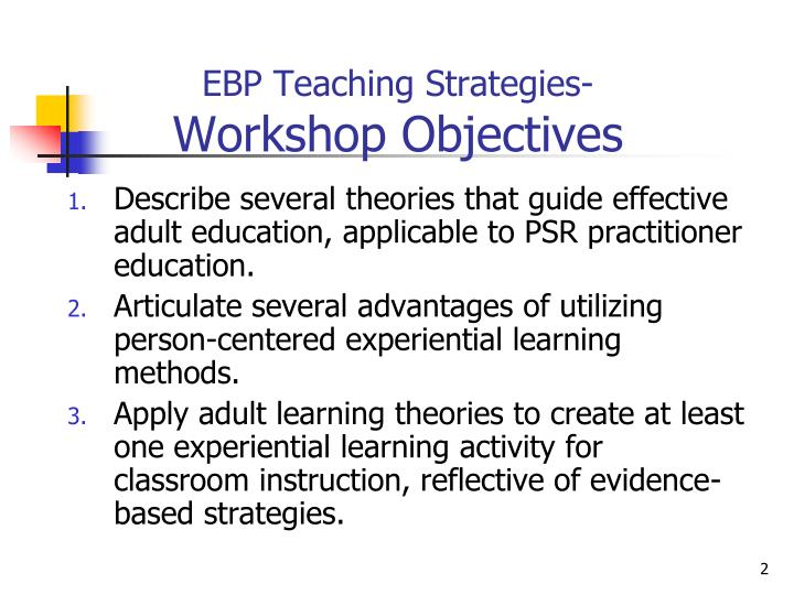Ebp teaching strategies workshop objectives