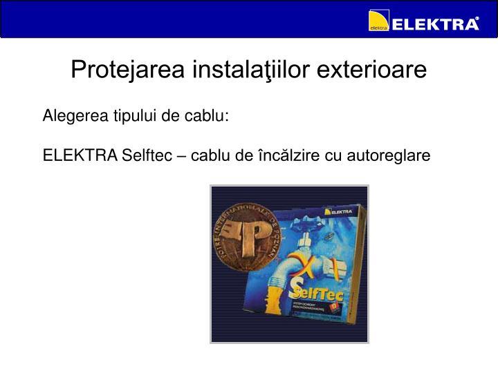 Protejarea instalaţiilor exterioare