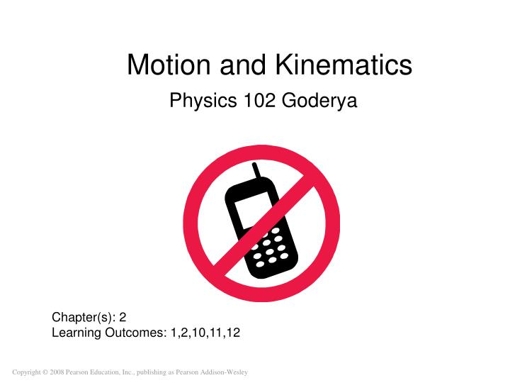 Motion and kinematics