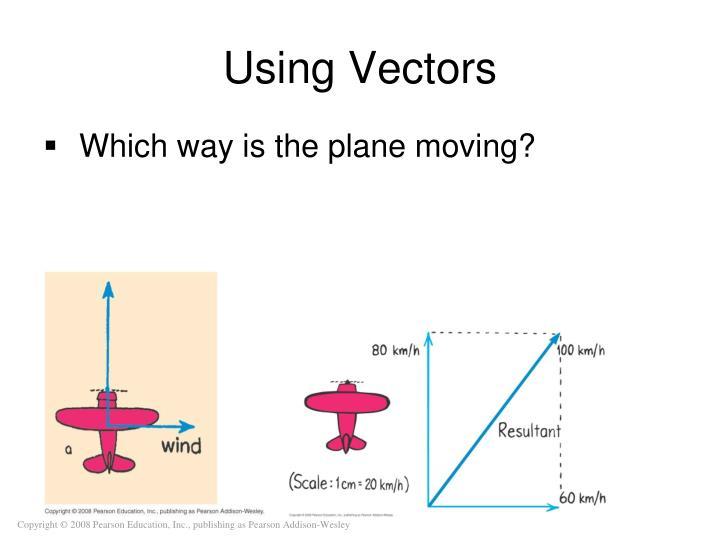 Using Vectors