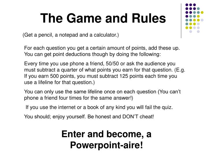 The Game and Rules