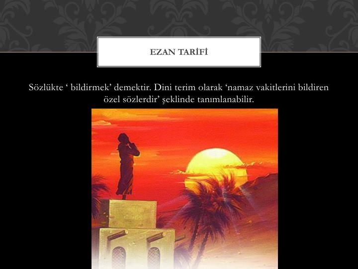 EZAN TARİFİ
