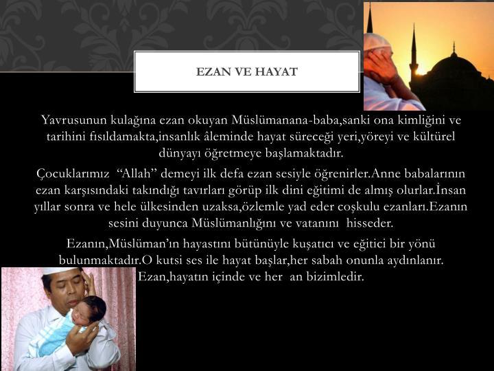 EZAN ve hayat