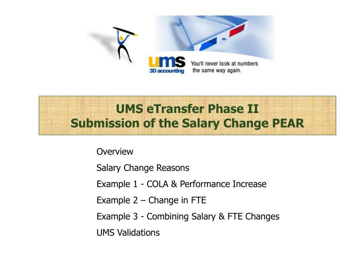 Ums etransfer phase ii submission of the salary change pear
