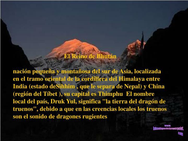 El Reino de Bhután