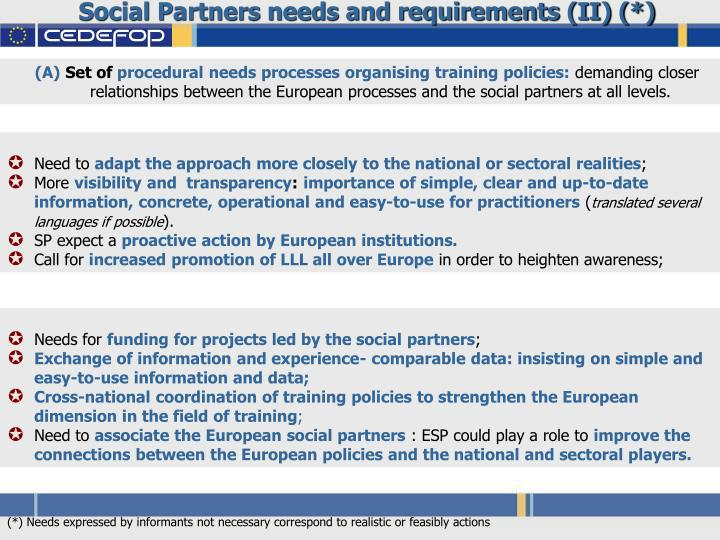 Social Partners needs and requirements (II) (*)