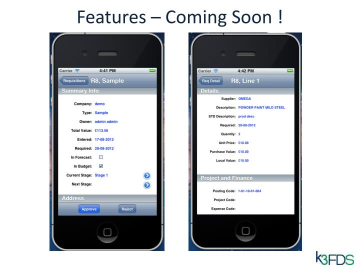 Features – Coming Soon !