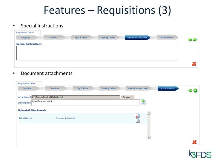 Features – Requisitions (3)